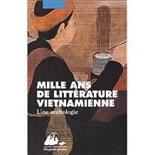 Mille ans de littérature vietnamienne: Une anthologie