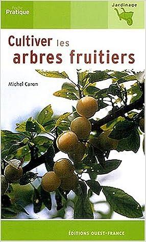 Livres Cultiver les arbres fruitiers epub, pdf