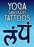 Yoga Sanskrit Tattoos (Dover Tattoos)