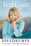 Speedbumps, Teri Garr, 1594630070