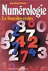 Numérologie : Livre des cycles par Fermier