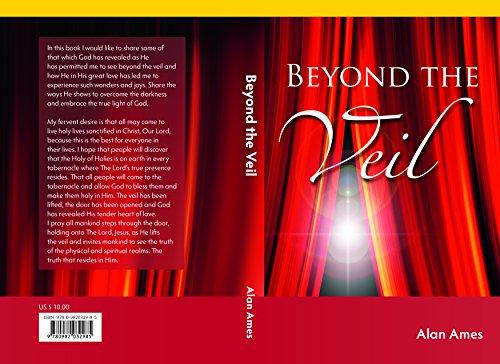 Beyond the veil (Alan Ames Through The Eyes Of Jesus)