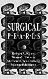 Surgical Pearls, Kozol, Robert A. and Farmer, Diana L., 0803603886
