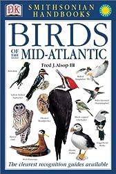 Smithsonian Handbooks: Birds of the Mid-Atlantic (Smithsonian Handbooks)