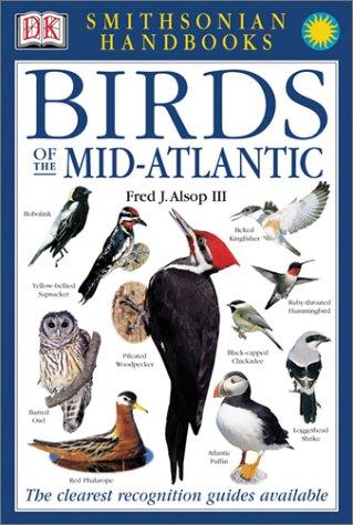 Smithsonian Handbooks: Birds of the Mid-Atlantic - Book  of the Smithsonian Handbooks