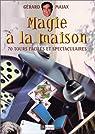 Magie à la maison par Majax