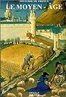 Le Moyen Age par Editions du Rocher