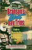Branson's Best Day Trips, Carol A. Shaffer, 0964976692