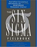 The Six SIGMA Fieldbook, Don R. Linsenmann and Mikel Harry, 0385504667