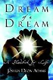 Dream of a Dream, Joshua Adams, 1413789315