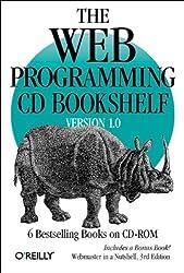 The Web Programming CD Bookshelf Version 1.0 : 6 Bestselling Books on CD-ROM (en anglais)