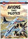 Buck Danny, tome 12 : Avions sans pilotes par Hubinon