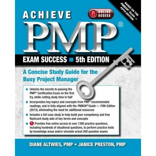 Achieve PMP Exam Success, 5th Edition: A Concise Study Guide for the Busy Project Manager