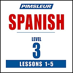 Spanish Level 3 Lessons 1-5 | Livre audio