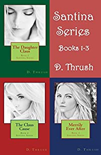 Santina Series by D. Thrush ebook deal