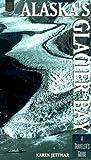Alaska's Glacier Bay, Karen Jettmar, 0882404865
