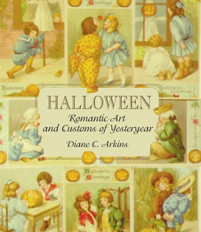 Halloween Romantic Art and Customs of Yesteryear -