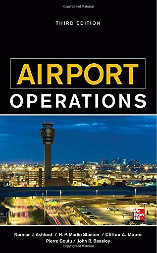 By Norman J. Ashford Airport Operations (3rd Edition)
