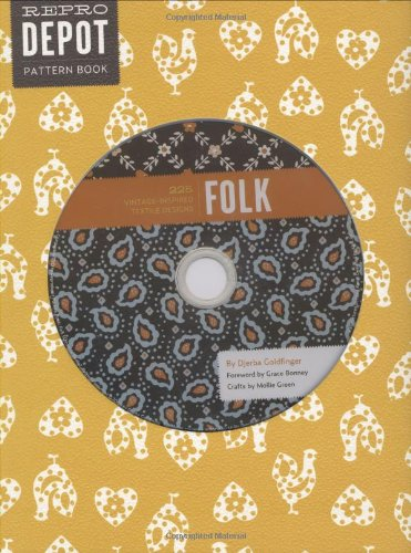 Reprodepot Pattern Book: Folk: 225 Vintage-Inspired Textile Designs (Reprodepot's Pattern Book)