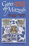 Gates of Mitzvah : Shaarei Mitzvah: A Guide to the Jewish Life Cycle, , 0916694534