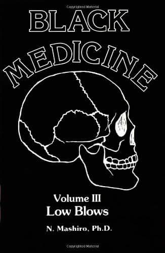Black Medicine, Vol. III: Low Blows (Black Medicine)