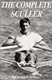 The Complete Sculler, Richard Burnell, 0920905145