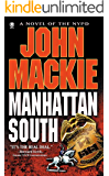 Manhattan South (The Thorn Savage NYPD Series Book 1)