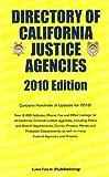 2010 Directory Justice Agencies,CA,AZ,NV,HI-, editor, 1563251612