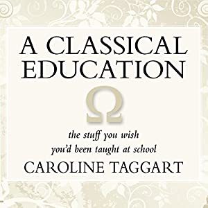 A Classical Education Audiobook