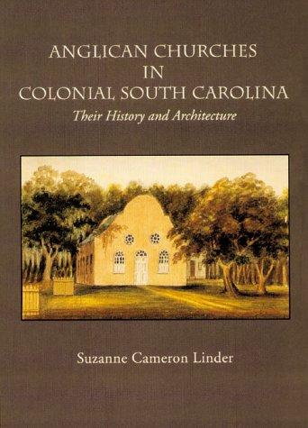 Anglican Churches in Colonial South Carolina