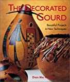 The Decorated Gourd, Dyan Mai Peterson, 1579902472