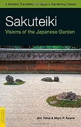 Sakuteiki: Visions of the Japanese Garden
