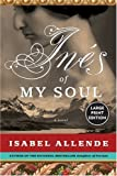 Ines of My Soul, Isabel Allende, 0061161578