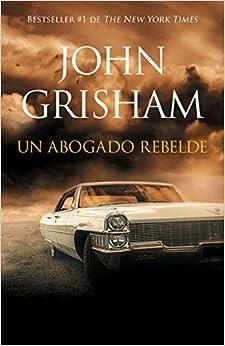 Rogue Lawyer John Grisham Epub