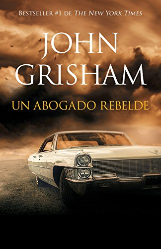 Un abogado rebelde: Rogue Lawyer - Spanish-language ed (Spanish Edition) by VINTAGE ESPANOL
