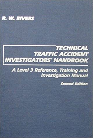 technical traffic accident investigators handbook a level 3 rh amazon com traffic accident investigation manual baker Traffic Accident Investigation