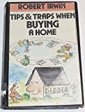 Tips and Traps When Buying a Home, Robert Irwin, 007032140X