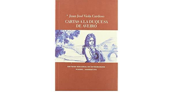 Cartas a la duquesa de aveiro: 9788498522198: Amazon.com: Books