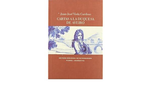 Cartas a la duquesa de aveiro: 9788498522198: Amazon.com: Books