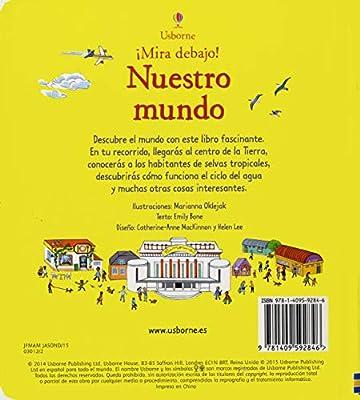 Nuestro Mundo. Mira Debajo!: Amazon.es: Bone, Emily: Libros