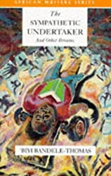 The Sympathetic Undertaker: And Other Dreams