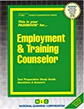 img - for Employment & Training Counselor(Passbooks) (Career Examination Passbooks) book / textbook / text book
