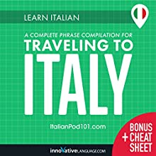 Learn Italian: A Complete Phrase Compilation for Traveling to Italy Discours Auteur(s) :  Innovative Language Learning LLC Narrateur(s) :  ItalianPod101.com