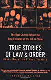 True Stories of Law and Order, Kevin Dwyer and Jure Fiorillo, 0425211908