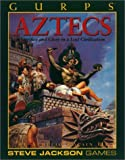 GURPS Aztecs, Aurelio Locsin, 1556342608