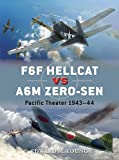 img - for F6F Hellcat vs A6M Zero-sen: Pacific Theater 1943 44 (Duel) book / textbook / text book
