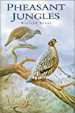 Pheasant Jungles, William Beebe, 0906864054