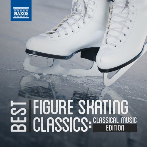 Best Figure Skating Classics: Classical Music - Special Skating Edition