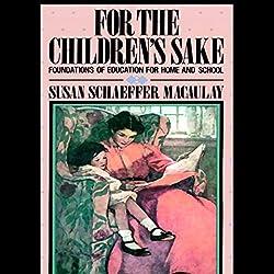 For the Children's Sake