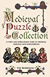 img - for The Medieval Puzzle Collection: A Fine and Perplexing Tome of Riddles, Enigmas and Conundrums book / textbook / text book